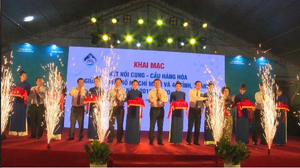 Khai mạc Hội nghị kết nối cung cầu hàng hóa giữa TP.HCM với các tỉnh, thành năm 2019